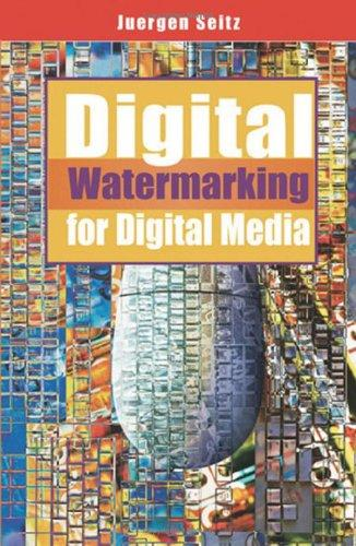 Download Digital Watermarking for Digital Media