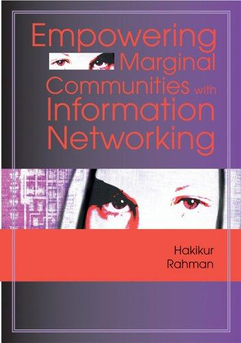 Download Empowering Marginal Communities with Information Networking
