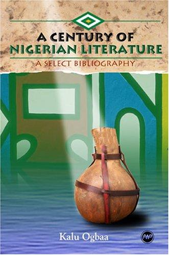 A Century of Nigerian Literature