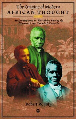 The Origins of Modern African Thought