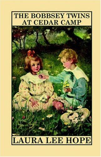 Download The Bobbsey Twins at Cedar Camp