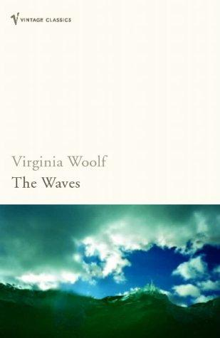 The Waves (Vintage Classics)