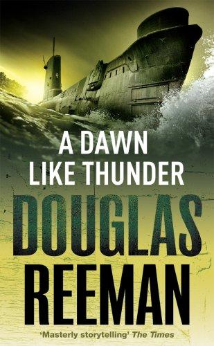 A Dawn Like Thunder by Douglas Reeman
