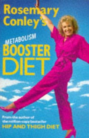 ROSEMARY CONLEY'S METABOLISM BOOSTER DIET