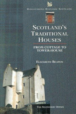 Scotland's Traditional Houses