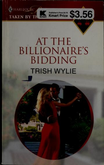 Cover of: At The Billionaire's Bidding (Harlequin Presents Extra (Unnumbered)) by Trish Wylie