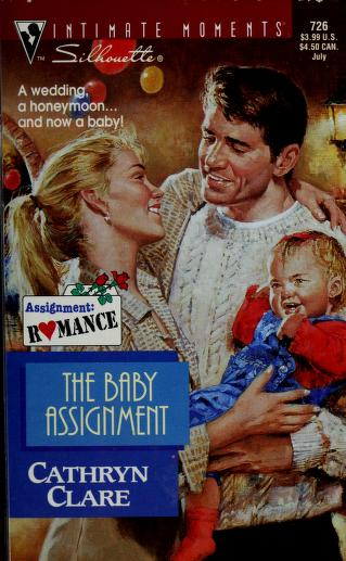 Cover of: The Baby Assignment (Assignment: Romance) by Cathryn Clare