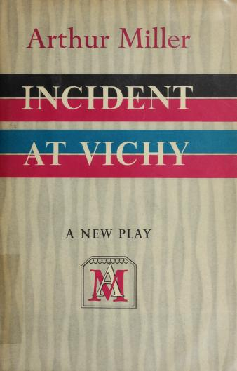 Cover of: Incident at Vichy   Arthur Miller