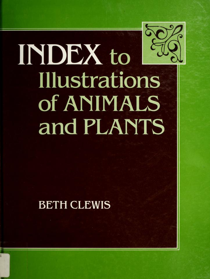 Index to illustrations of animals and plants by Beth Clewis