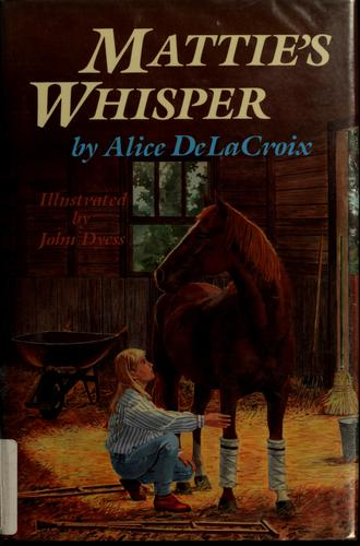 Mattie's whisper by Alice DeLaCroix