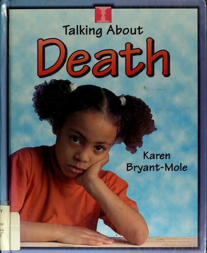 Talking about death? by Karen Bryant-Mole