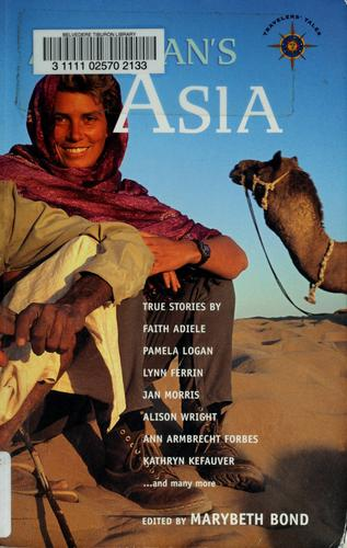 A woman's Asia by Marybeth Bond