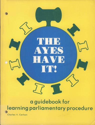 The ayes have it by Charles V Carlson