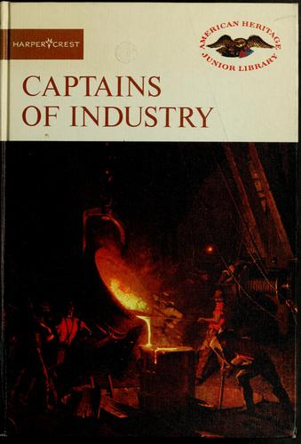 Captains of industry by Bernard A. Weisberger