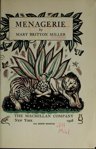Menagerie by Miller, Mary Britton