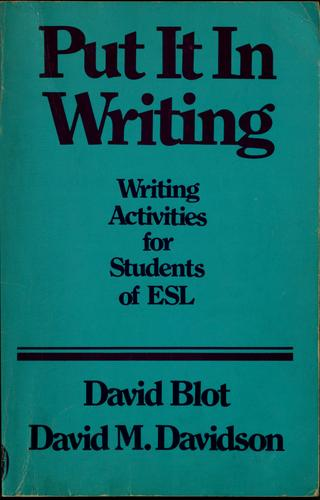 Put it in writing by Dave Blot