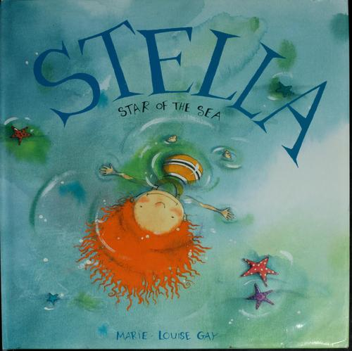 Stella, star of the sea by Marie-Louise Gay