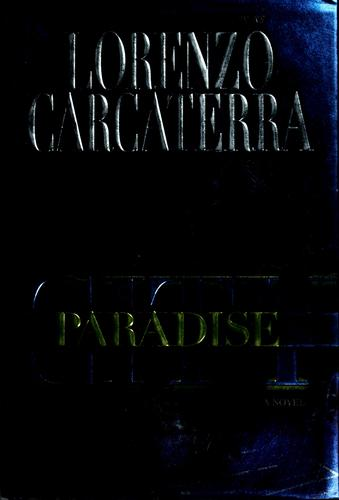 Paradise city by Lorenzo Carcaterra