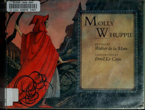 Molly Whuppie by Walter De la Mare