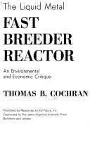 The liquid metal fast breeder reactor by Thomas B. Cochran