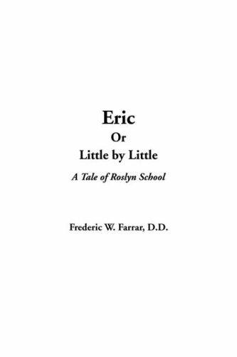 Eric Or Little By Little