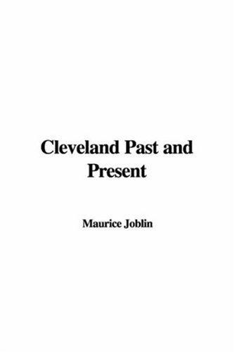 Cleveland Past And Present