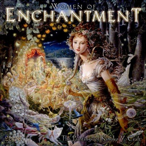 Women of Enchantment 2008 Wall Calendar by Kinuko Craft