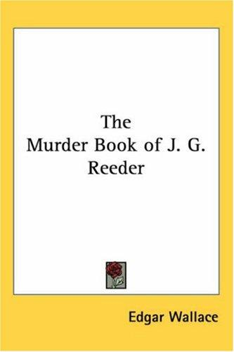 The murder book of J.G. Reeder by Edgar Wallace