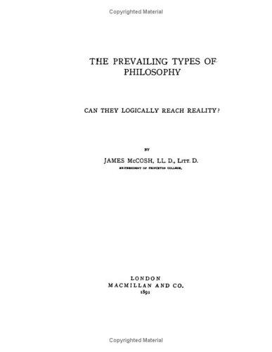 The Prevailing Types of Philosophy by James McCosh