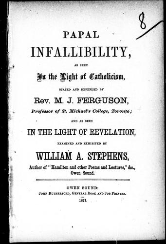 Papal infallibility by Stephens, W. A.