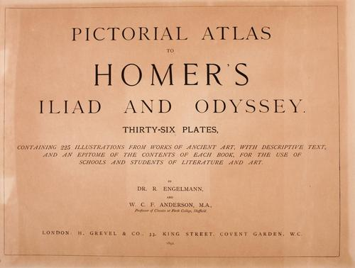 Pictorial atlas to Homer's Iliad and Odyssey by Richard Engelmann