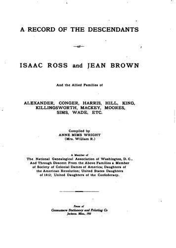 A  record of the descendants of Isaac Ross and Jean Brown by Annie Julia Mims Wright