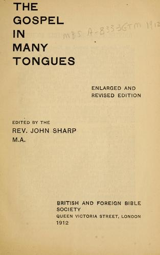 The Gospel in many tongues by British and Foreign Bible Society.