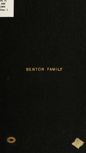 Ancestry and family of Caleb and Sarah Benton by Charles Edward Benton
