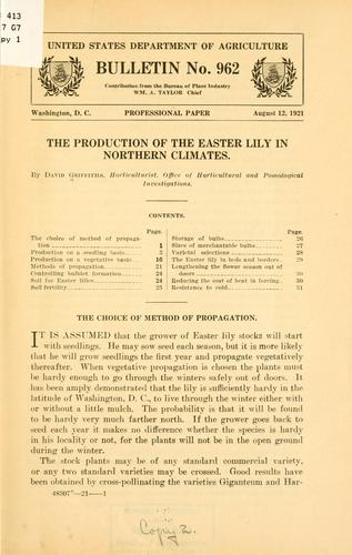 The production of the Easter lily in northern climates by David Griffiths