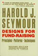 Designs for fund-raising by Harold J. Seymour