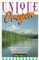 Unique Oregon by Harris, Richard
