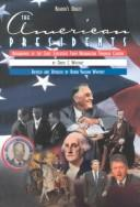 The American presidents by David C. Whitney