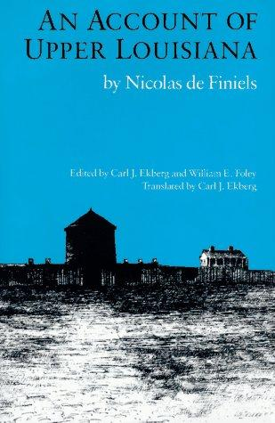 An account of upper Louisiana by Nicolas de Finiels