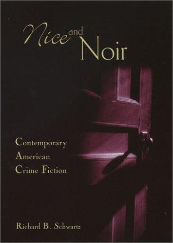 Nice and Noir by Richard B. Schwartz