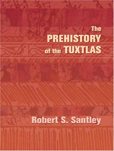The Prehistory of the Tuxtlas