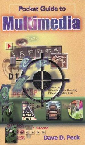 Pocket guide to multimedia by Dave D. Peck