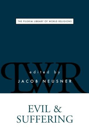 Evil and suffering by edited by Jacob Neusner.