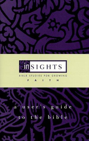 A user's guide to the Bible by Lynne M. Deming