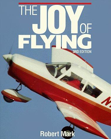 The joy of flying by Robert Mark