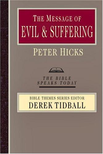 Message of evil & suffering by Hicks, Peter