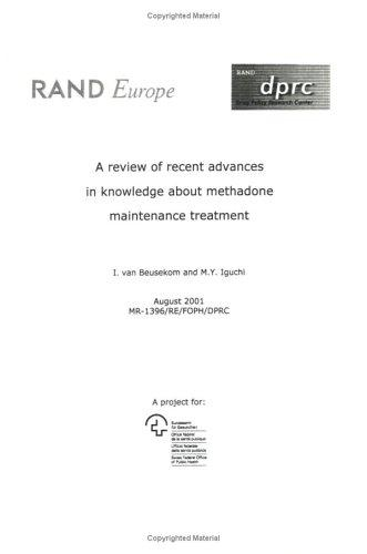 A review of recent advances in knowledge about methadone maintenace treatment by Ineke van Beusekom