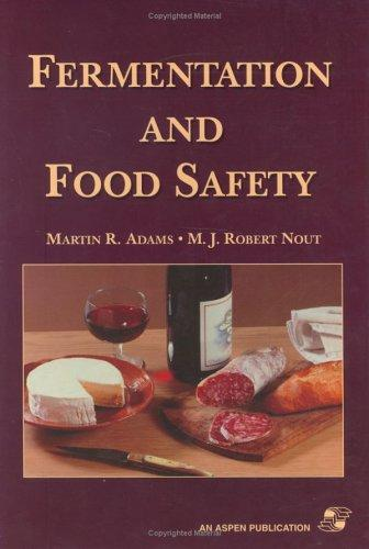 Fermentation and Food Safety by Martin Adams