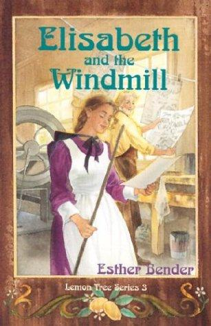 Elisabeth and the windmill by Esther Bender