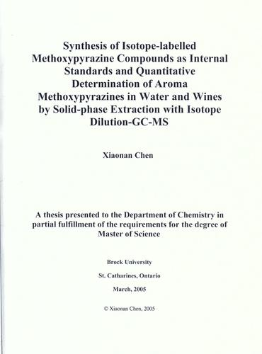Synthesis of isotope-labelled methoxypyrazine compounds as internal standards and quantitative determination of aroma methoxypyrazines in water and wines by solid-phase extraction with isotope dilution-GC-MS by Xiaonan Chen